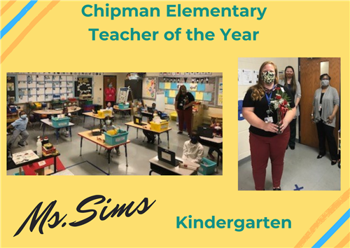 Ms. Sims - Chipman Teacher of the Year