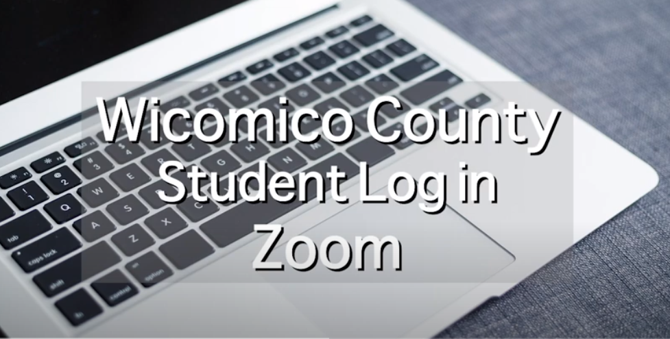 Wicomico County Student Log In Zoom