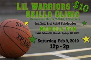 Lil Warior sBsketball Clinic February 9