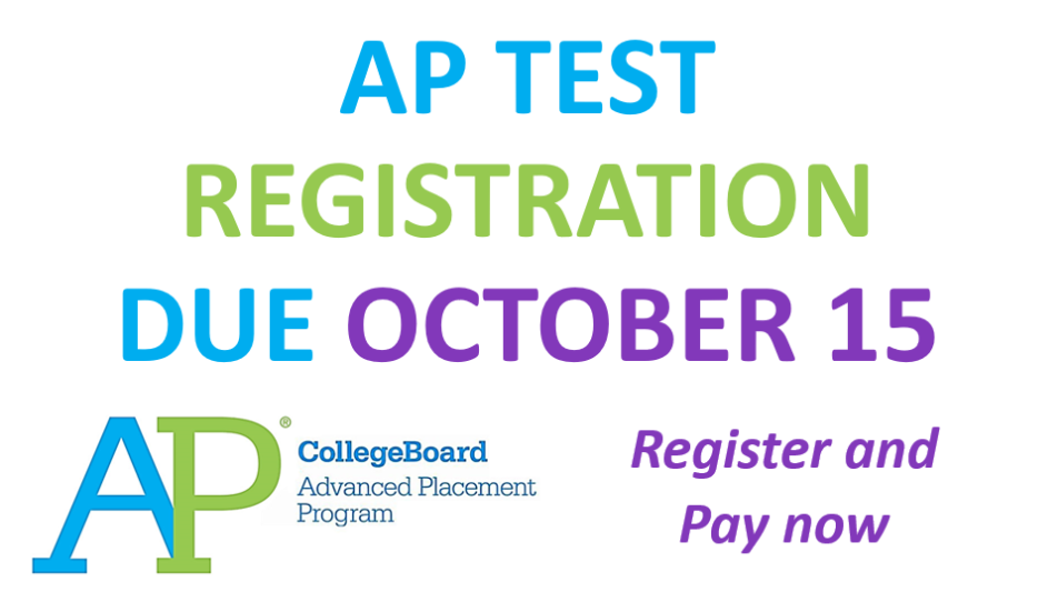 AP Registration Information Deadline October 15th