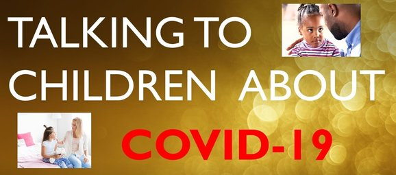 Talking to you Children About Covid-19