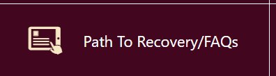 Path To Recovery/Re-Opening FAQs